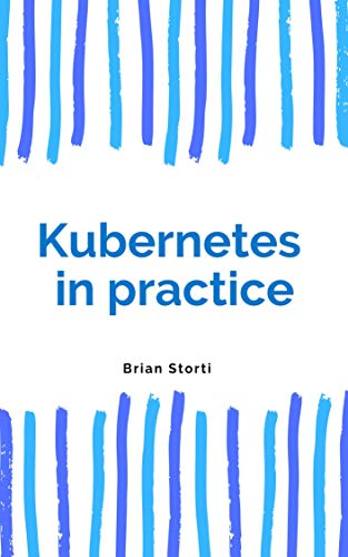 23 Best New Kubernetes eBooks To Read In 2019 - BookAuthority