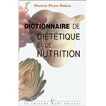 DICT.DIETETIQUE ET NUTRITION