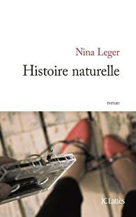 Histoire naturelle par Nina Leger