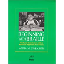 Beginning with Braille: A Balanced Approach to Literacy