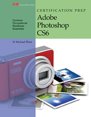 Certification Prep Adobe Photoshop CS6