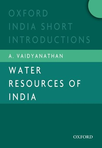 Water Resources of India: Oxford India Short Introductions