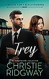 Trey (7 Brides for 7 Blackthornes Book 7)