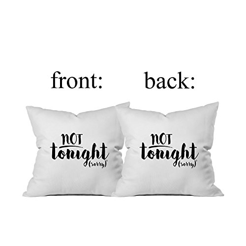 Oh, Susannah Not Tonight / Not Tonight (Front Side / Back side) 18 x 18 Inch Throw Pillow Cover Bridal Shower or Lingerie Party Gift