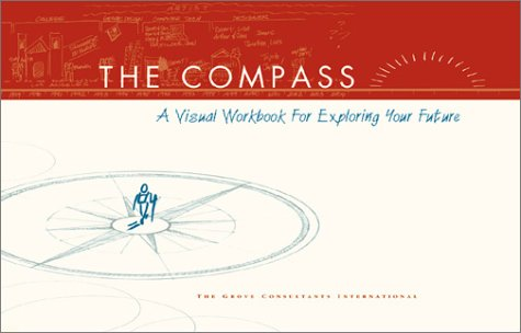 The Personal Compass: A Visual Workbook for Exploring Your Future