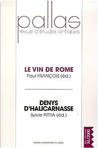 Le vin de Rome : Denys d'Halicarnasse par Paul Corbier