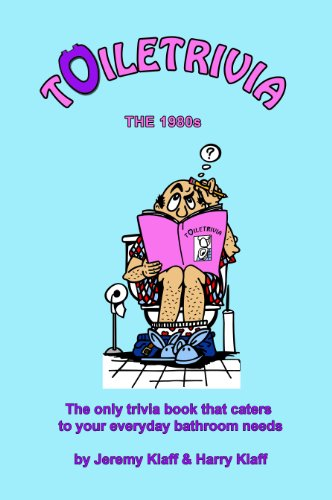 Toiletrivia - 1980s Trivia: The Only Trivia Book That Caters