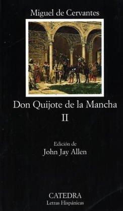 Don Quijote de la Mancha, Vol. 2 (Letras Hispanicas) (Spanish Edition)