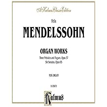 Organ Works (Kalmus Edition) by Mendelssohn, Felix (1985) Plastic Comb