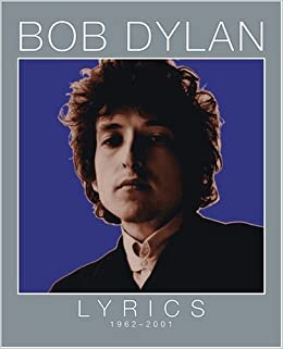 Bob Dylan Lyrics Book