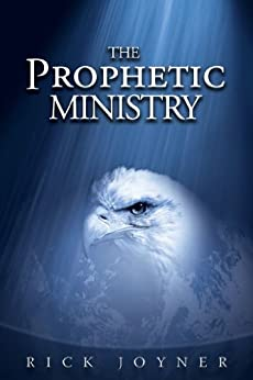 The Prophetic Ministry by [Joyner, Rick]