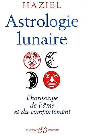 Téléchargement Astrologie lunaire : L'horoscope de l'âme et du comportement pdf, epub