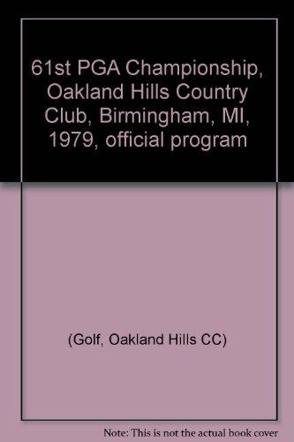 (61st PGA Championship, Oakland Hills Country Club, Birmingham, MI, 1979, official)