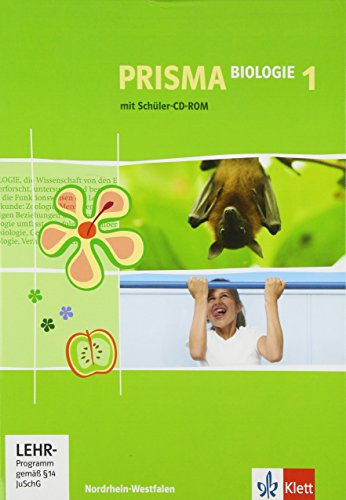 Prisma Biologie 1. Klasse 5/6. Nordrhein-Westfalen: Realschule, Gesamtschule
