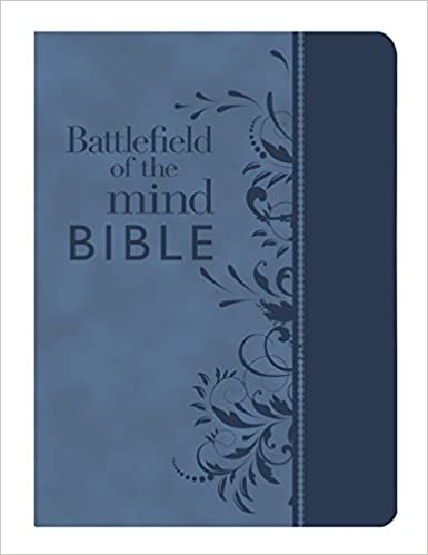 Battlefield of the Mind Bible: Renew Your Mind Through the Power of God's Word