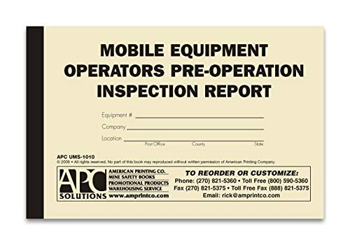 - APC UMS 1010 Mobile Equipment Pre-Operation Inspection Report, Size 5.5 x 8.5, Duplicate Copy Pages (2 Copies) with wrap Around Cover. This Inspection Book Covers Required D.O.T. pre-Operation Safety