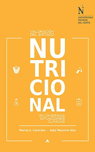 Valoración del estado nutricional en diversas situaciones clínicas ...