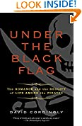 #8: Under the Black Flag: The Romance and the Reality of Life Among the Pirates