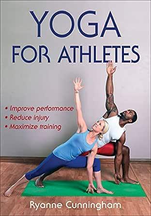 Yoga for Athletes (English Edition) eBook: Ryanne Cunningham ...