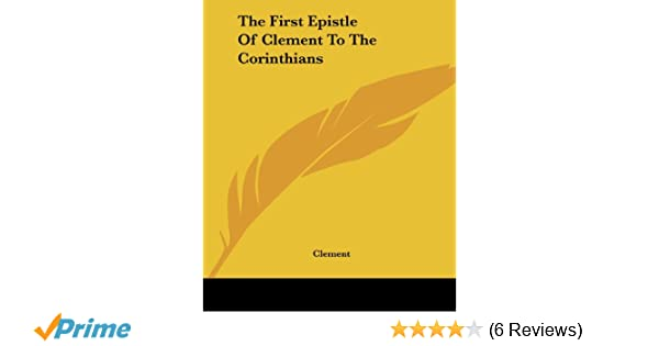 The First Epistle of Clement to the Corinthians (Annotated)
