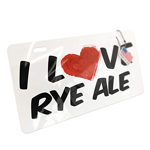 (NEONBLOND I Love Rye Ale Beer Aluminum License Plate)