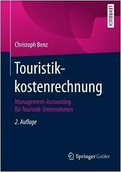 Touristikkostenrechnung: Management-Accounting für Touristik-Unternehmen