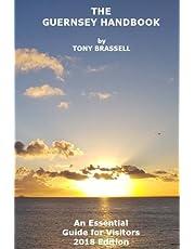 Guernsey Handbook 2018: The Essential Guide to Guernsey 2018