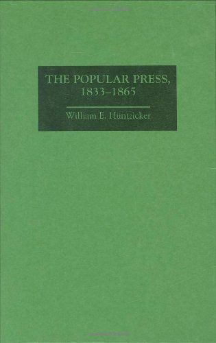The Popular Press, 1833-1865 (History of American Journalism) Pdf