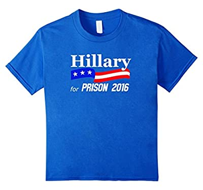 Hillary for Prison Anti Clinton Funny Presidential Tshirt