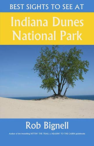 Best Sights to See at Indiana Dunes National Park