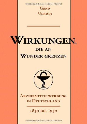 wirkungen-die-an-wunder-grenzen-arzneimittelwerbung-in-deutschland-1830-1930
