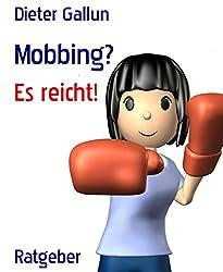 Mobbing?: Es reicht! (German Edition)