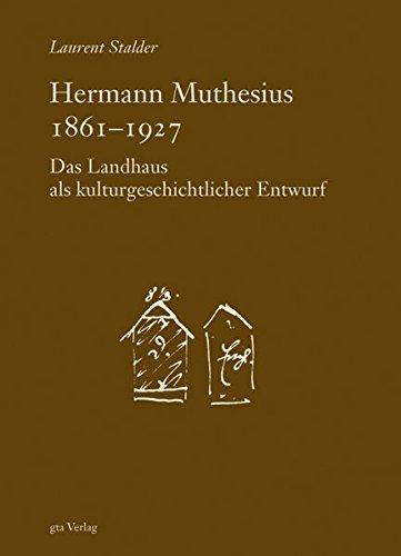 Hermann Muthesius (1861-1927)