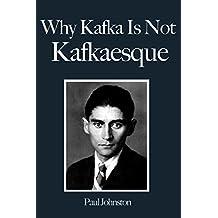 Why Kafka Is Not Kafkaesque