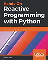 Hands-On Reactive Programming with Python Front Cover