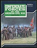 Confederate Forces of the American Civil War, Philip Kutcher, 0853689822