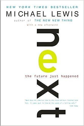 01753c4b519ce Next  The Future Just Happened  Michael Lewis  9780393323528  Amazon.com   Books