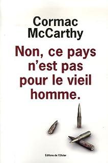 Non, ce pays n'est pas pour le vieil homme, McCarthy, Cormac (1933-....)
