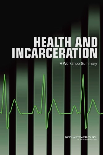 Health and Incarceration: A Workshop Summary