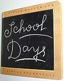School Days, Steven Heller and Steven Guarnaccia, 1558593977