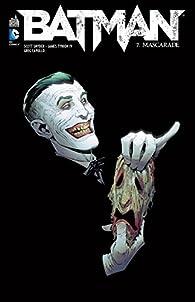 Batman, Tome 7 : par Scott Snyder