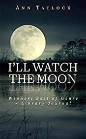 I'll Watch the Moon