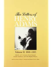 The Letters of Henry Adams, Volume 1-3: 1858–1892