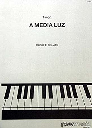 Donato A Media Luz Sheet Music For Pianowith Chord Symbols