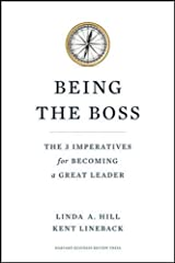 [Being the Boss: The 3 Imperatives for Becoming a Great Leader] [By: Hill, Linda A.] [January, 2011] Unknown Binding
