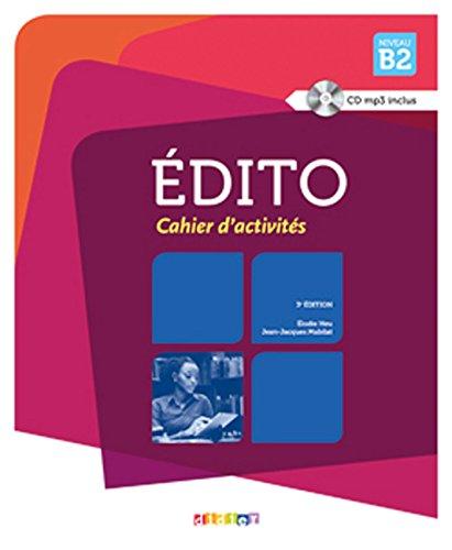 Edito niv.B2-2015 - Cahier + CD (French Edition)
