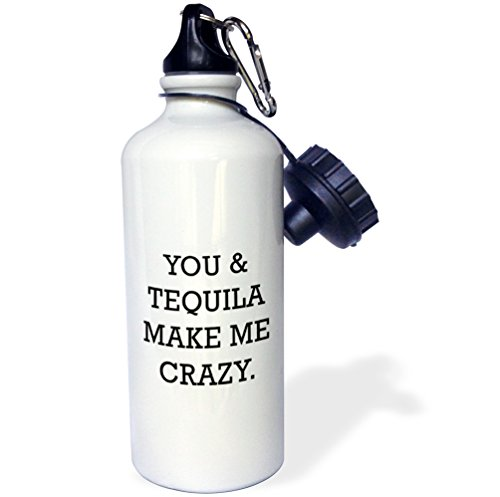 you and tequila make me crazy - 3