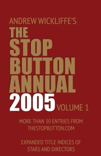 The Stop Button Annual 2005 (Volume 1)