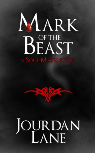 Mark of the Beast (Soul Mates Series)