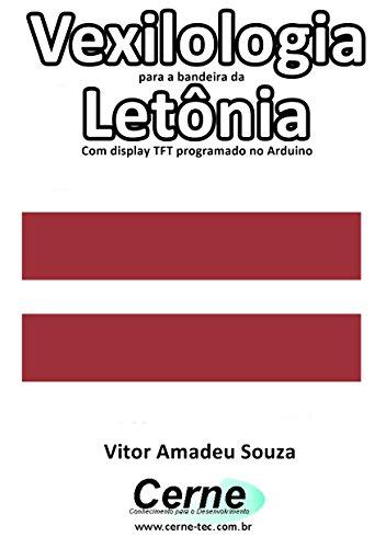 amazon com vexilologia para a bandeira da letônia com display tft